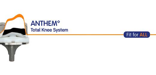 ANTHEM Total Knee System