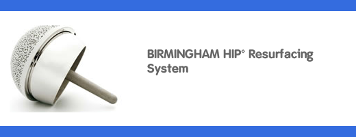 BHR Birmingham Hip Resurfacing